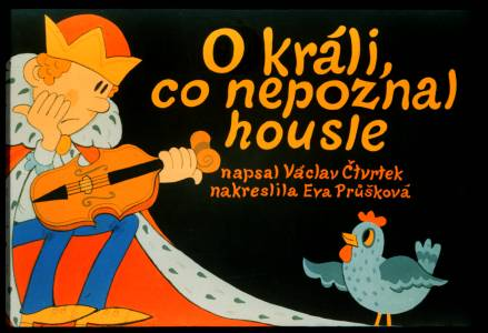 O králi, co nepoznal housle (TEXT)
